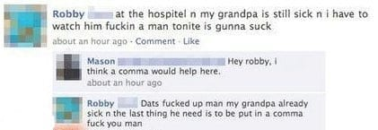 Facebook status. Grandpa in a comma