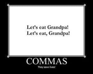 Commas change the meaning of sentences