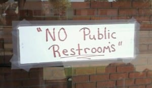 "Reads: ""no public restrooms"""