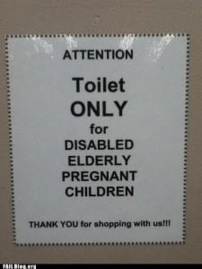 Reads: toilet only for disabled elderly pregnant children