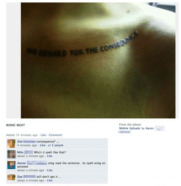 Tattoo misspelling was apparently intentional according to this Facebook user
