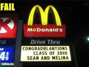 "Sign reads: ""Congradulantions class of 2010"""