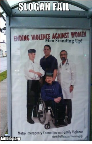 "Poster shows wheelchair-bound adult and the slogan ""men standing up"""
