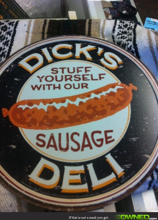 "Slogan reads: ""stuff yourself with our sausage"""