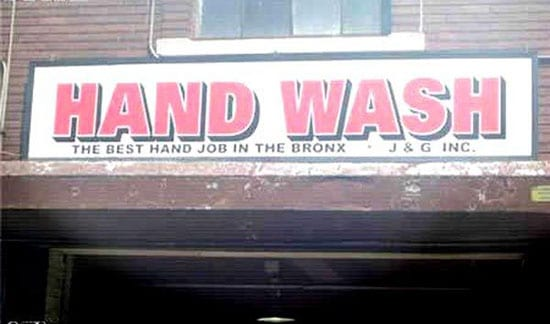 "Bad slogan reads: ""the best hand job in the Bronx"""