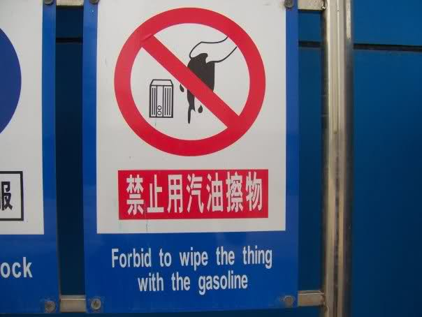 Badly translated sign makes no sense.