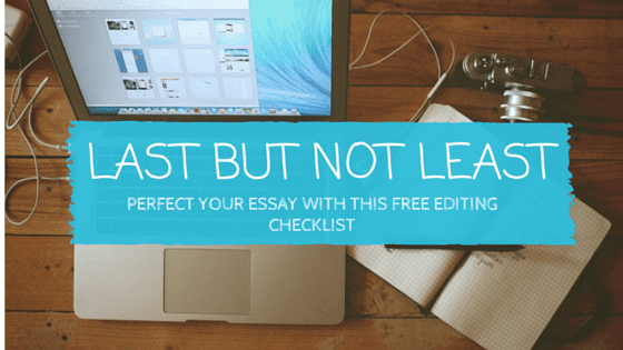 the essay editing checklist that will put you top of the  essay check list