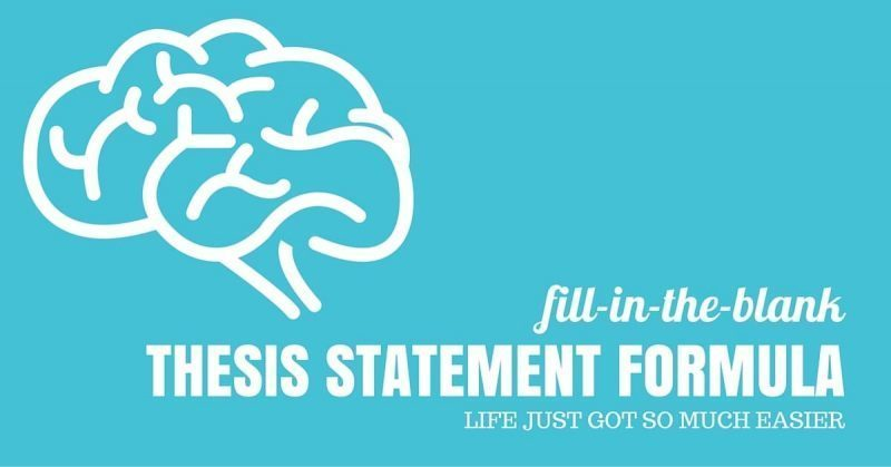 How To Write A Thesis Statement Fill In The Blank Formula