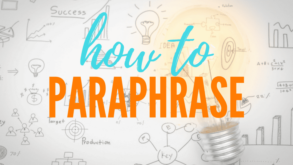 How to paraphrase in six simple steps