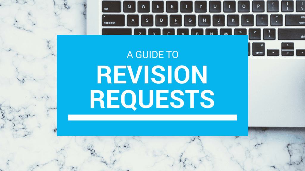 "Reads: ""A guide to revision requests for editing services."""