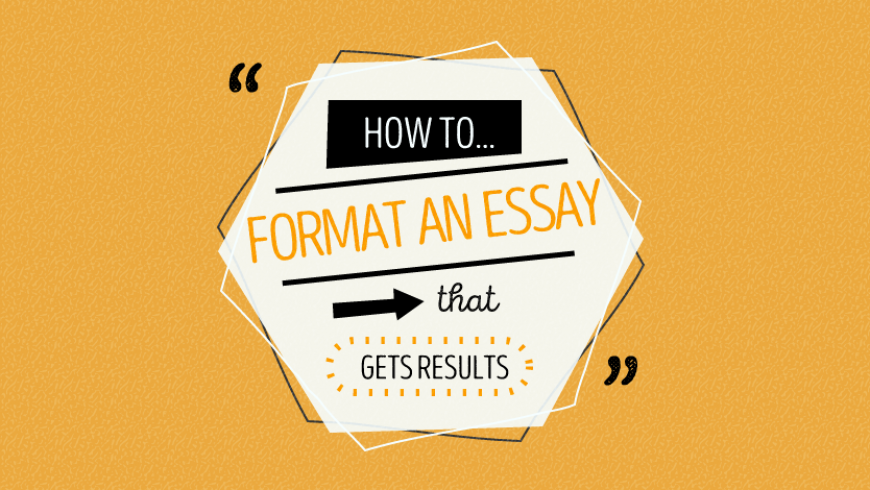 Essay Formatting: How to Format an Essay That Wows Your Professor