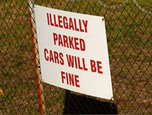 "Proofreading error reads: ""Illegal cars will be fine."""