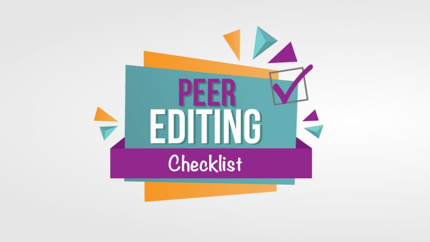 How to Peer Edit an Essay: Free Peer Editing Checklist